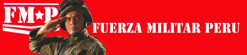FUERZA MILITAR PERU