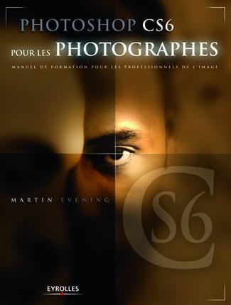 Photoshop CS6 pour les photographes 97822110