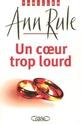 [Rule, Ann] Un coeur trop lourd Un_coe13