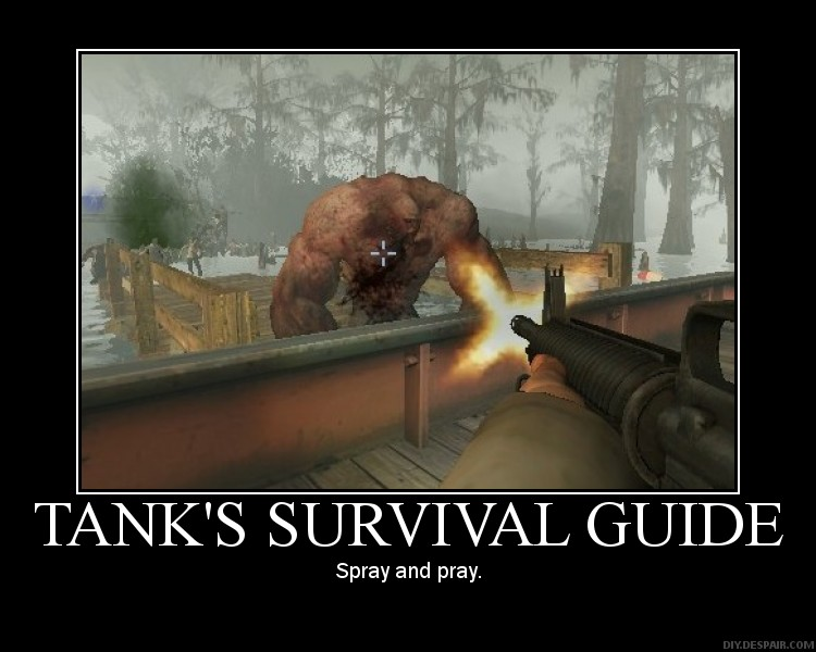 Tank's Survival Guide. We know it's all true. Tank10