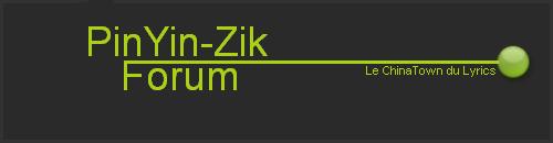 Bienvenue sur le Forum PinYin-Zik