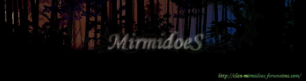 Clan MirmidoeS