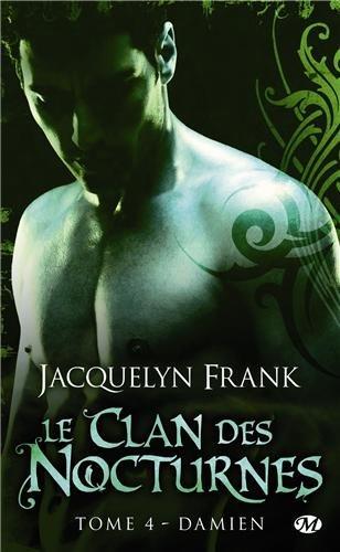 frank - Le clan des nocturnes - Tome 4 : Damien de Jacquelyn Frank 51dxn810