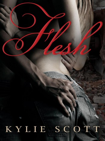 Tome 1 : Flesh de Kylie Scott 52890411