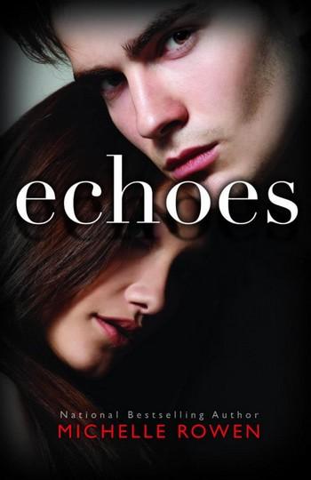 Echoes de Michelle Rowen 69687_11