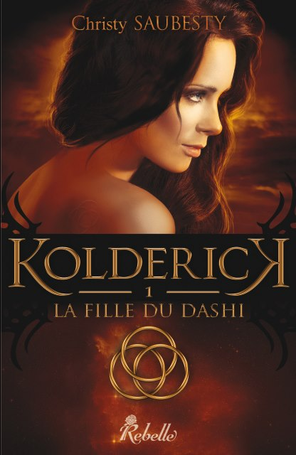 Kolderick T1     La Fille du Dashi   - Christy Saubesty Rechercher - Kolderick - Tome 1 : La Fille du Dashi de Christy Saubesty  9102_a10