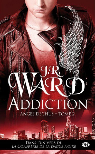 Les Anges Déchus - Tome 2 : Addiction de JR Ward Anges10