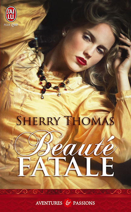 beauté fatale - Fitzhugh - Tome 1 : Beauté fatale de Sherry Thomas Beauta10