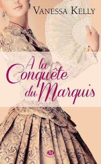 La famille Stanton - Tome 1 : A la conquête du Marquis de Vanessa Kelly Conqu10
