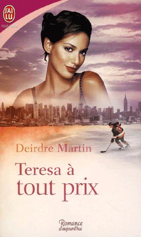 Teresa à tout prix de Deirdre Martin  Deirdr10
