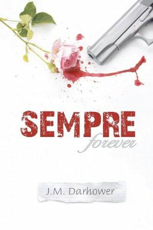Sempre (Forever) de J.M. Darhower Sempre10