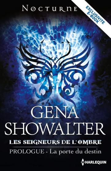 Les Seigneurs de l'Ombre - Tome 0.5 : La porte du destin de Gena Showalter Showal10