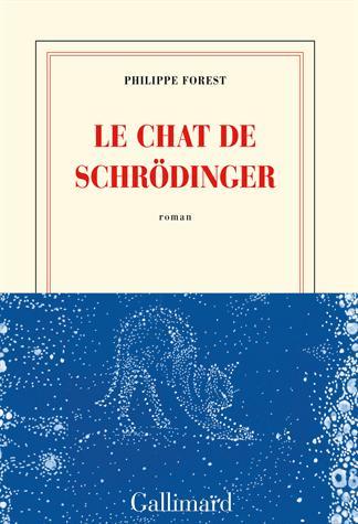 LE CHAT DE SCHRODINGER de Philippe Forest 14127310
