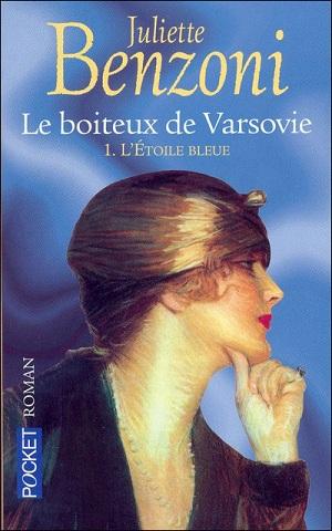 LE BOITEUX DE VARSOVIE (Tome 1) L'ETOILE BLEUE de Juliette Benzoni 97822611