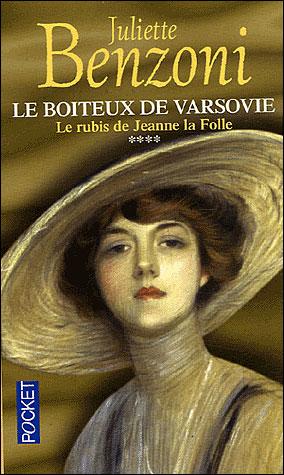 LE BOITEUX DE VARSOVIE (Tome 4) LE RUBIS DE JEANNE LA FOLLE de Juliette Benzoni 97822612