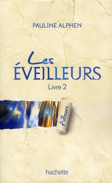 Pauline Alphen: Les Eveilleurs 97820110