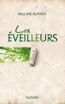 Pauline Alphen: Les Eveilleurs Les-ev10