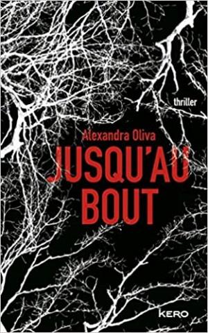 JUSQU'AU BOUT d'Alexandra Oliva 61elhi10
