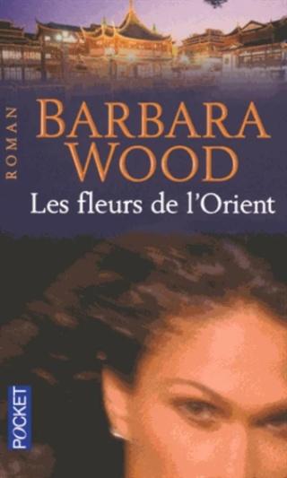 LES FLEURS DE L'ORIENT de Barbara Wood 97822611
