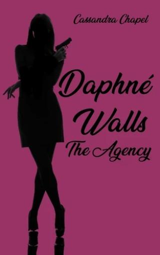 DAPHNÉ WALLS - THE AGENCY de Cassandra Chapel 97910210