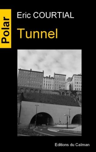 TUNNEL de Eric Courtial Essai-10