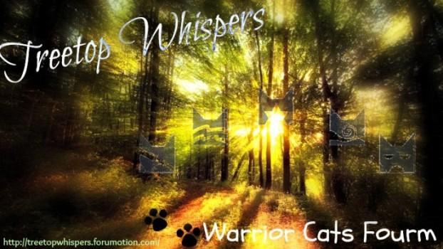 Treetop Whispers Warrior Cat Forums - Portal Ttwban11