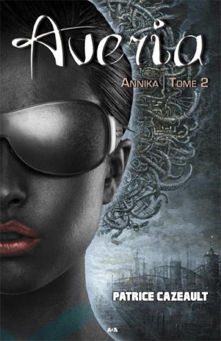 AVERIA (Tome 2) ANNIKA de Patrice Cazeault Annika12