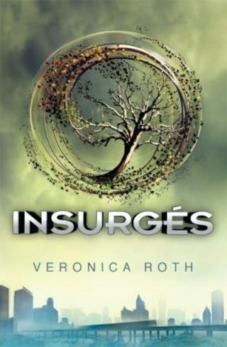 DIVERGENTE (Tome 02) INSURGENT de Veronica Roth Insurg10
