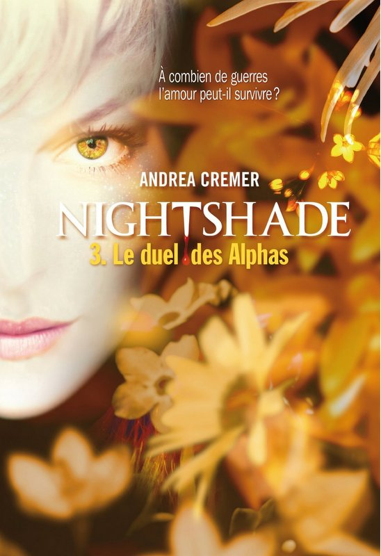 CREMER Andrea - NIGHTSHADE - Tome 3 : Le duel des alphas 81qmfo10