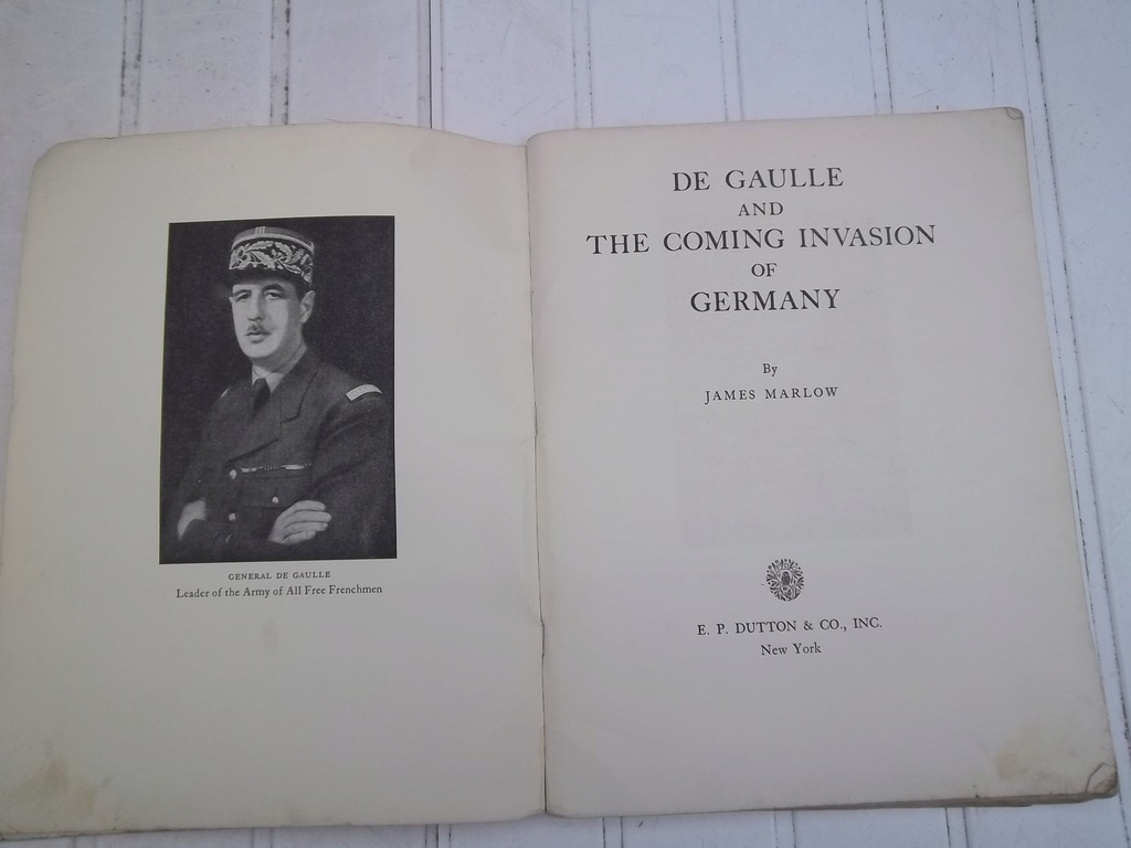DE GAULLE and the coming invasion of germany  100_1411