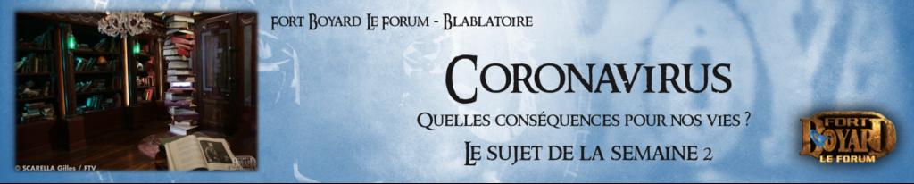 Coronavirus : Quelles conséquences dans notre société ? Semain11