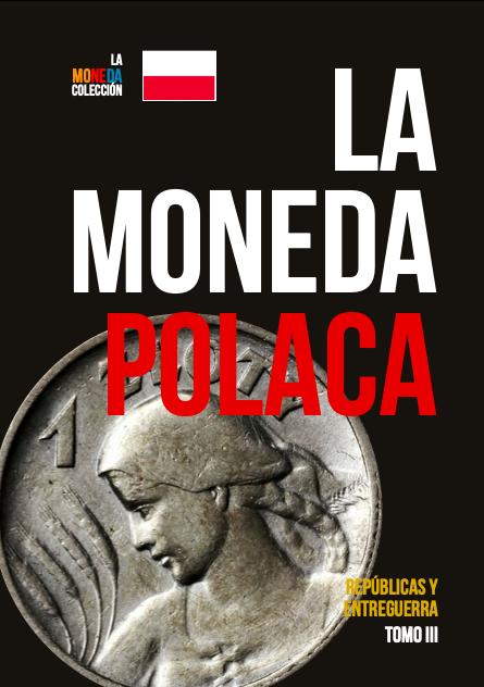 La Moneda Polaca - Tomo III (Repúblicas y Entreguerras) T310