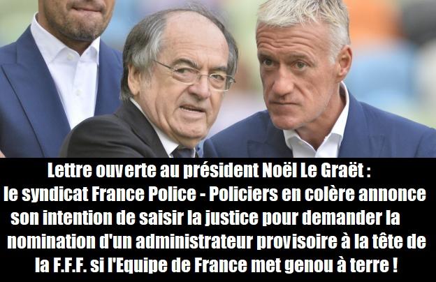 2021/06/15 Le Syndicat Policiers en colère: lettre ouverte à Noël Le Graët (FFF) Equipe10
