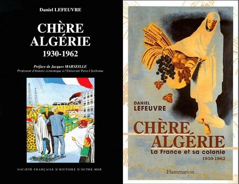 2020/01/17 ce que dit le livre  Chère Algérie de Daniel Lefeuvre (1997) Livre_14