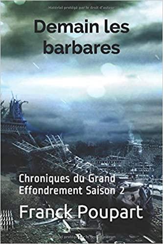 Demain les barbares, Chronique du Grand Effondrement, saison 2 (Franck Poupart) Livre_28