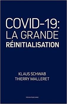 COVID-19: La Grande Réinitialisation (Klaus Schwab, Thierry Malleret) Livre_31