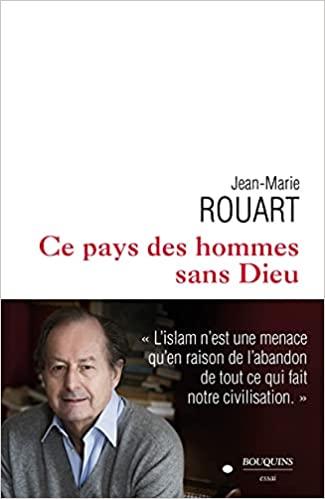 Ce pays des hommes sans Dieu (Jean-Marie ROUART) Livre_32