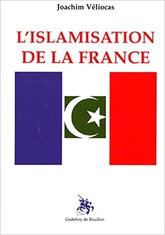 L'islamisation de la France (Joachim Véliocas) Livre_37