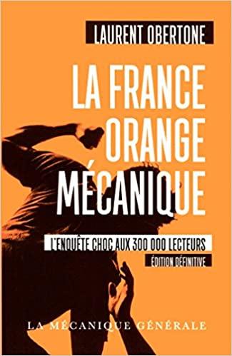 La France, orange mécanique (Laurent Obertone) Livre_39