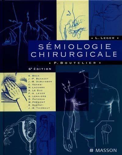 [sémiologie]:Semiologie chirurgicale 6eme édition pdf gratuit de Philippe Boutelier 00004810