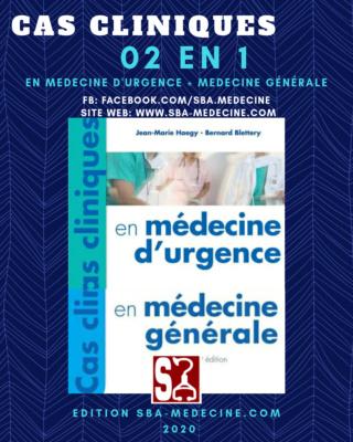 [résolu][Collection-cas]: livre Cas cliniques en médecine générale + médecine d'urgence 02 en 1 pdf gratuit - Page 4 20200723