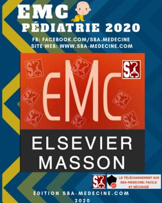 [pédiatrie]: EMC Pédiatrie 2020 complet pdf gratuit édition sba-medecine 20200811