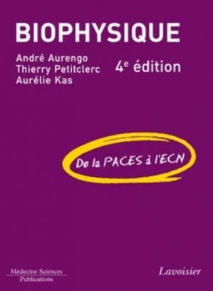 [biophysique]:livre Biophysique De la PACES à l'ECN 4eme édition pdf gratuit 97822510