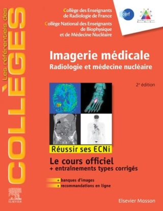 [résolu][imagerie]:Référentiel Collège de Imagerie médicale Radiologie et médecine nucléaire ecni 2020 pdf gratuit - Page 14 97822916
