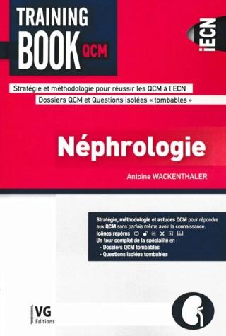 [résolu][ECN-QCM]:livre Training book QCM néphrologie dernière édition pdf gratuit - Page 2 97828122