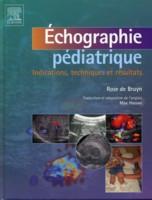 [imagerie]:livre Échographie pédiatrique - Indications, techniques et résultats pdf gratuit  97828412