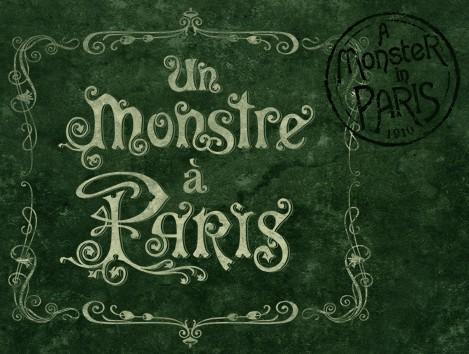 UN MONSTRE A PARIS - EuropaCorp - 12 Octobre 2011 - Logmon10