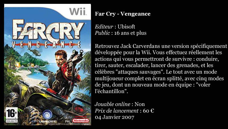 [Console]   Wii  (Nintendo)  2006. Farcry10