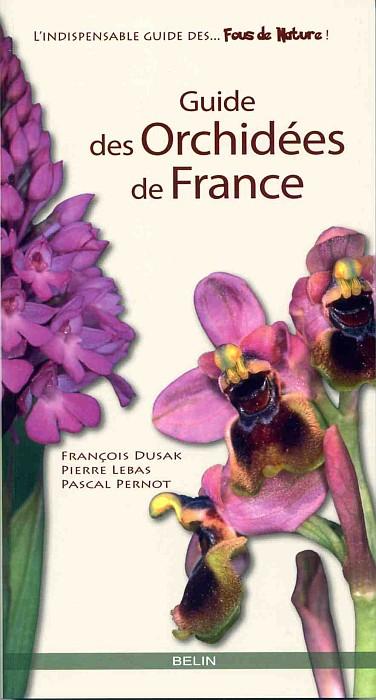 Les Orchidées de France [Dusak, Lebas, Pernot] Guide-10