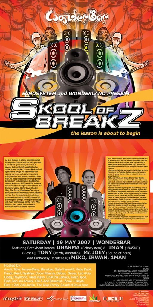 """SKOOL OF BREAKZ""Saturday, 19th May 2007 @ Wonderb Soz-wo10"